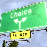 Choice Is A Powerful Thing: Use It Wisely!