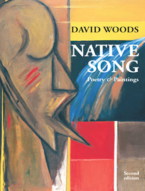 "Woods's acclaimed collection of poetry, ""Native Song"", 1990 (First edition), 2009 (Second edition). Illustration provided."
