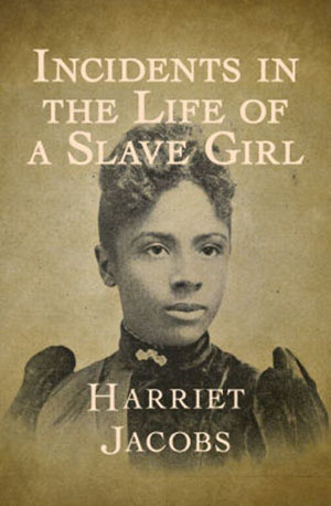 African American Women Writers -- Incidents of a Slave Girl