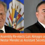 Luis Almagro Re-Elected For A Second Five-Year Term As OAS Secretary-General